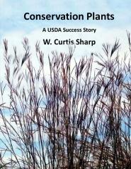 Conservation Plants, A USDA Success Story