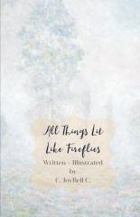 All Things Lit Like Fireflies