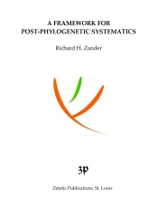 A Framework for Post-Phylogenetic Systematics