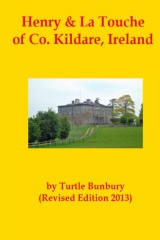 Henry & La Touche of Co.Kildare, Ireland