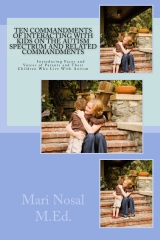 Ten Commandments Of Interacting With Kids On The Autism Spectrum And Related Commandments