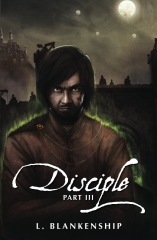 Disciple, Part III