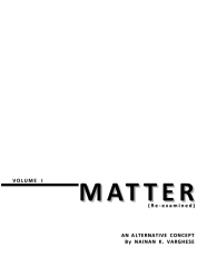 MATTER (Re-examined), Volume I