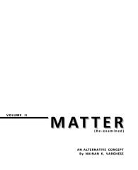 MATTER (Re-examined)  Volume II