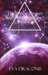 The Orion Project: Real? Or Imaginary? Censored