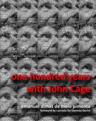 One Hundred Years with John Cage