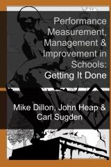 Performance Measurement, Management & Improvement in Schools: Getting It Done