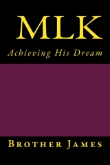 MLK   Achieving His Dream