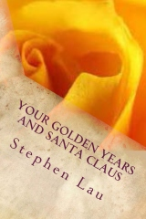 Your Golden Years and Santa Claus