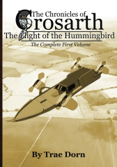 The Chronicles of Crosarth: The Flight of the Hummingbird