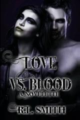 Love Vs. Blood