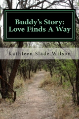 Buddy's Story: Love Finds A Way