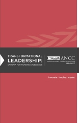 Transformational Leadership: Criteria for Nursing Excellence