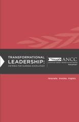 Transformational Leadership: Criteria for Nursing Excellence
