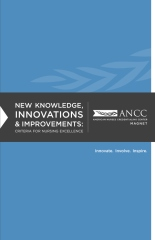 New Knowledge, Innovations & Improvements: Criteria for Nursing Excellence
