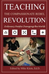 Teaching the Compassionate Rebel Revolution