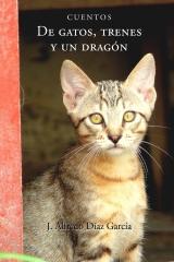 De gatos, trenes y un dragon