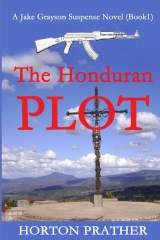 The Honduran Plot