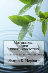 Mothering...Your Inner Connection