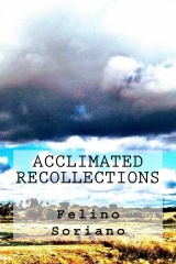 Acclimated Recollections
