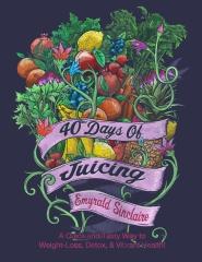 40 Days of Juicing