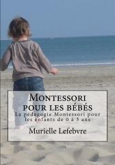 Montessori pour les bébés - Editions couleurs