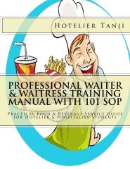 Professional Waiter & Waitress Training Manual with 101 SOP