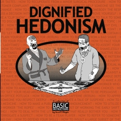 Dignified Hedonism