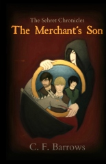 The Sehret Chronicles: The Merchant's Son