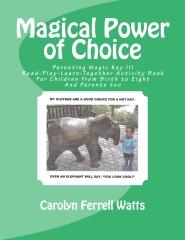 Magical Power of Choice