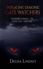Displacing Demonic Gate Watchers