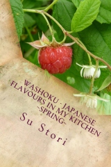 Washoku - Japanese Flavours in My Kitchen   Spring