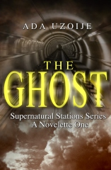 THE GHOST Supernatural Stations Series