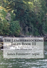 The Leatherstocking Tales Book III