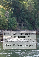 The Leatherstocking Tales Book IV