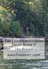 The Leatherstocking Tales Book V