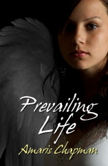 Prevailing Life