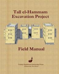 Tall el-Hammam Excavation Project Field Manual