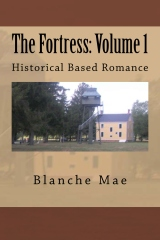 The Fortress: Volume 1