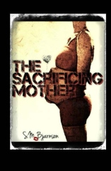 The Sacrificing Mother
