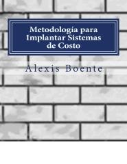 Metodología para Implantar Sistemas de Costo