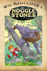 Noggle Stones Book 1 1/2:  Bugbear's Travels