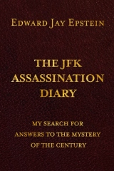 The JFK ASSASSINATION DIARY