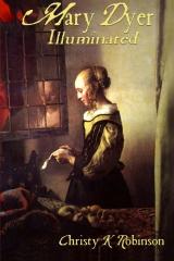 Mary Dyer Illuminated
