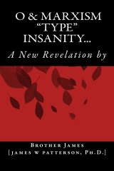 "O & MARXISM ""type"" Insanity"