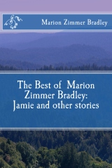 The Best of Marion Zimmer Bradley: Jamie and other stories