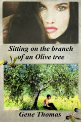 Sitting on the Branch of an Olive Tree
