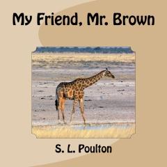 My Friend, Mr. Brown