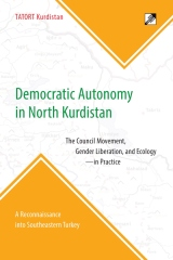 Democratic Autonomy in North Kurdistan