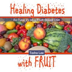 Healing Diabetes with Fruit
